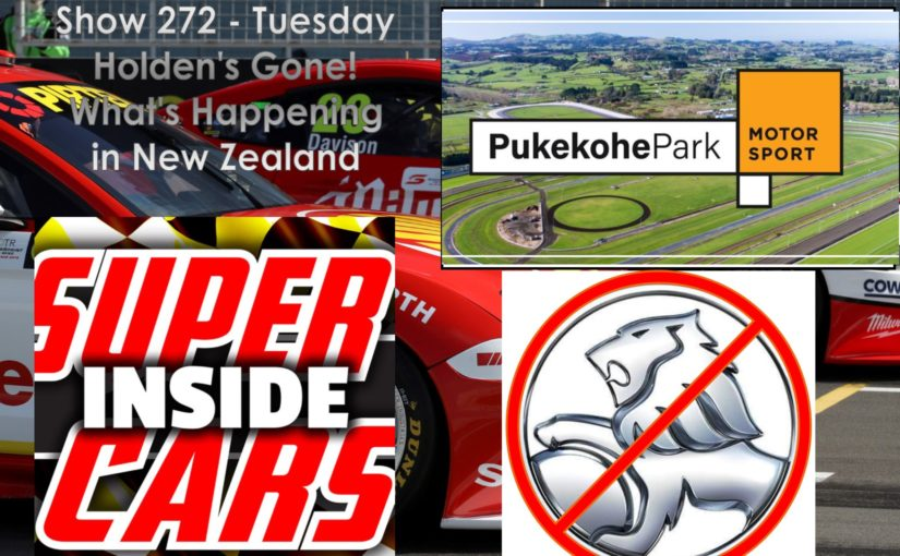 Show 272.2 – Holden Going and What's Happening in New Zealand?