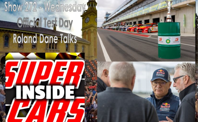 Show 272.3 – Official Test Day and Roland Dane talks about Holden