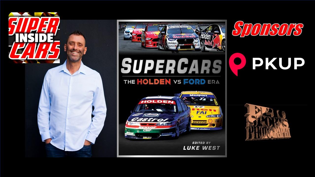 Show 345 – Supercars The Holden vs Ford Era – Luke West